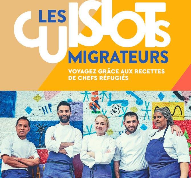 Les Cuistots Migrateurs. Voyagez grâce aux recettes de chefs réfugiés. Éditions de La Martinière. 256 pages. 29 €.