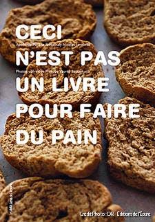 r41_couv-ceci-n-est-pas-un-livre-pour-faire-pain_dr.jpg
